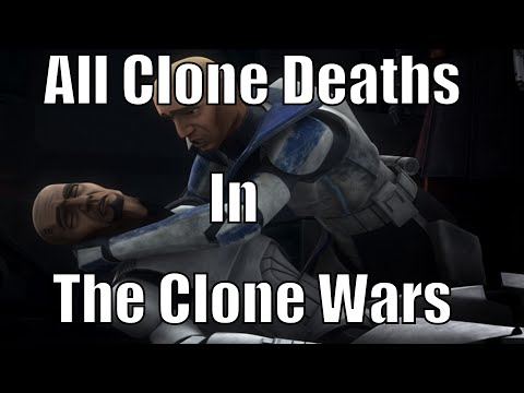 All Clone Deaths in The Clone Wars