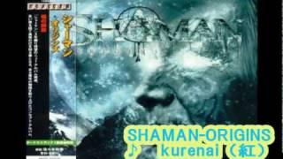 SHAMAN KURENAI ~紅~ (X - JAPAN cover)