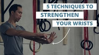 Wrist Strengthening Exercises |  Build Wrist Strength & Prevent Injuries
