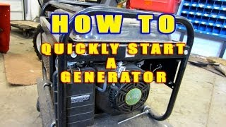 HOW-TO Quickly Start A Generator That Won't Start!