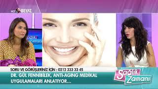 Dr. Gül Fennibilek - Beyaz TV Sağlık Zamanı - 23.09.2017