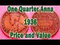 Download Video Download George V, King, Emperor, One Quarter Anna 1936 Price and Value 3GP MP4 FLV