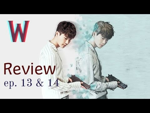 Kdrama Club: W-Two Worlds ep. 13 & 14 review