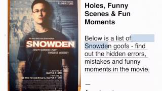 Snowden - Plot Holes, Funny Scenes and Fun Moments