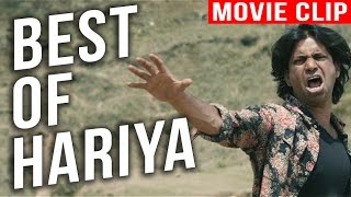 BEST OF HARIYA || MOVIE CLIP ||
