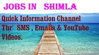 JOBS in   SHIMLA     for Freshers & graduates. Industries, companies