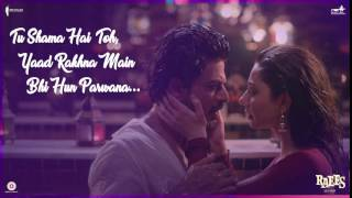 Zaalima Song | Audio Poster 4 | Raees | Shah Rukh Khan, Mahira Khan | Releasing 25 Jan