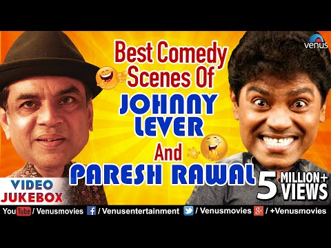 Best Comedy Scenes Of JOHNNY LEVER & PARESH RAWAL | Bollywood Comedy Scenes | Video Jukebox - 1