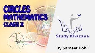 Circles Class 10 Maths (Ch-10) NCERT Solution by Sameer Kohli | Study Khazana