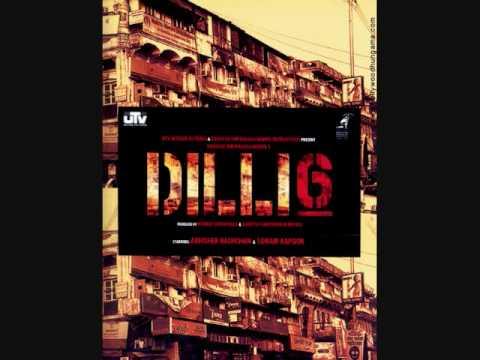 DELHI 6 - GENDA PHOOL (FULL SONG) - LYRICS