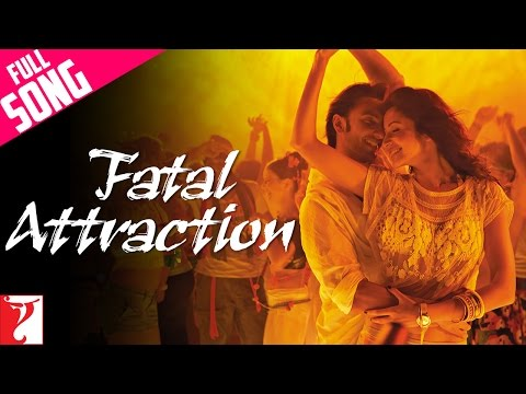 Fatal Attraction - Full Song | Ladies vs Ricky Bahl | Ranveer Singh | Anushka Sharma