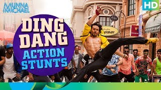 Ding Dang Action Stunts (Don't try this at home!) | Munna Michael 2017  | Tiger Shroff
