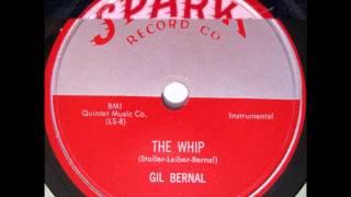 GIL BERNAL - THE WHIP - SPARK 102 - 1954