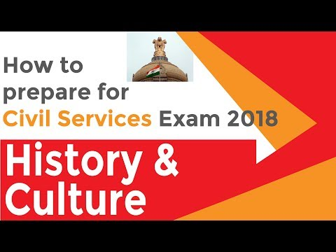 Civil Services Exam 2018 How to Prepare Series Part 4 History & Culture