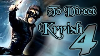 Hrithik Roshan To Direct Krrish 4- Bollywood Latest News