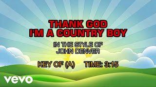 John Denver - Thank God I'm A Country Boy (Karaoke)