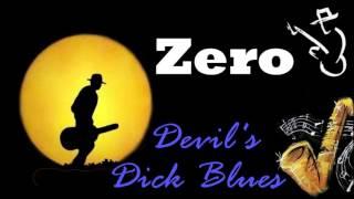 Zero - Devil's Dick Blues (Kostas A~171)