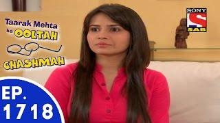 Taarak Mehta Ka Ooltah Chashmah - तारक मेहता - Episode 1718 - 16th July, 2015