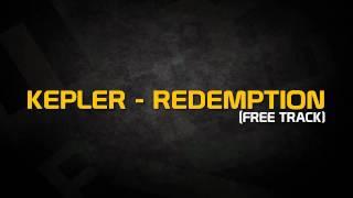 Kepler - Redemption (Free Track)