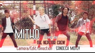 MITHO | The Nepstar Crew | Cover Dance Video 2017