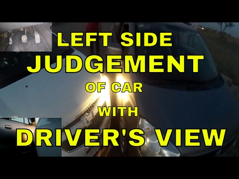 LEFT SIDE JUDGEMENT OF CAR || WITH DRIVER'S VIEW || DESI DRIVING SCHOOL