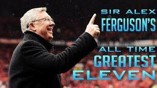 Sir Alex Ferguson's GREATEST All Time XI (Man Utd) ft. Giggs Rooney Ronaldo
