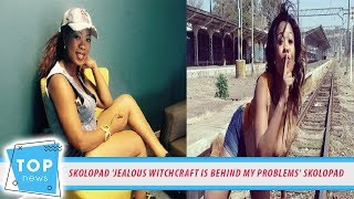 SKOLOPAD 'JEALOUS WITCHCRAFT IS BEHIND MY PROBLEMS' SKOLOPAD