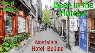 Nostalgia Hotel Beijing - Deep in the Hutong - Dongcheng District Beijing China