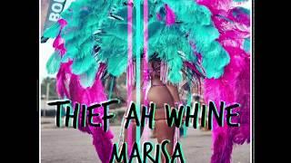 THIEF AH WHINE [LIMING RIDDIM] - MARISA