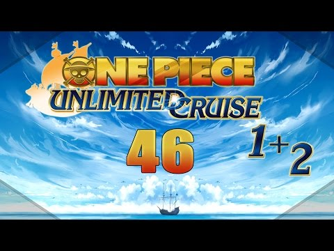 Let's Re-Play One Piece Unlimited Cruise 1&2 [Hard] - #46 - Pacifistas überall