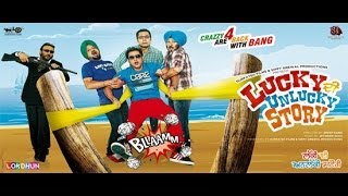 Lucky Di Unlucky Story | New Full Punjabi Movie | Latest Punjabi movie | Super Hit Punjabi Movie