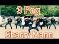 3 PEG    BHANGRA    SHARRY MAAN    PARMISH VERMA    FOLKING DESI    SGGSCC,DU   