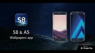 Samsung galaxy S8 Plus wallpapers app | 2017