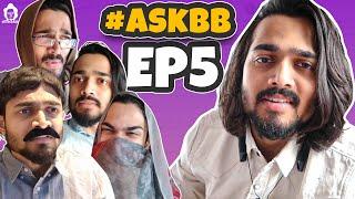 BB Ki Vines-   Ask BB- Episode 5  