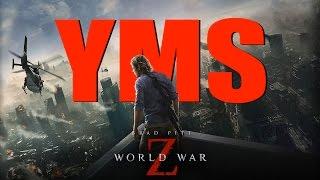 YMS: World War Z (1 of 2)