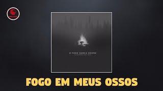 Alessandro Vilas Boas - Fogo Em Meus Ossos