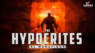 THE HYPOCRITES (EMOTIONAL QURAN)