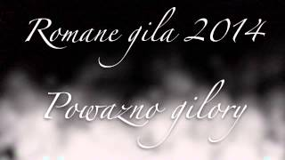Romane Gila powarzno gilory 2014
