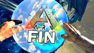 LA FIN DU JEU ! | ARK: Survival Evolved !