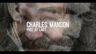 Charles Manson - Free At Last - 2017 - (Redd Zebrah)