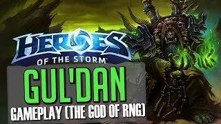 Heroes of the Storm: The God Of RNG! (Gul'dan Rain of Destruction Gameplay)
