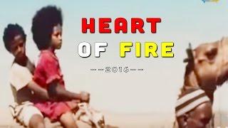 Eritrean Movie 2016 - قلب النار Tigrigna Full Movies [New]