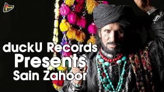 Ishq Da Qamal Wekho Bulla Nachda || Sain Zahoor || Latest Song 2015