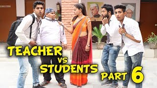 TEACHER VS STUDENTS PART 6 | BakLol Video |