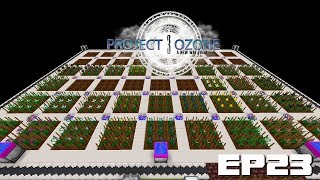 Project Ozone 3 EP23 - Mystical Agriculture Automation