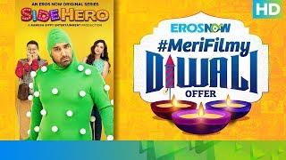 This Diwali, Become A Hero With SideHero