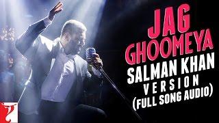 Jag Ghoomeya - Full Song Audio   Salman Khan Version   Sultan