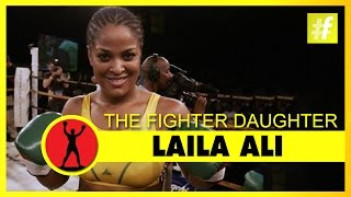 Laila Ali - The Fighter Daughter (Muhammad Ali - Fighting Spirit)