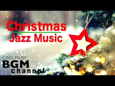 🎅 Christmas Music - Relaxing Christmas Jazz Music - Happy Christmas Jazz Music