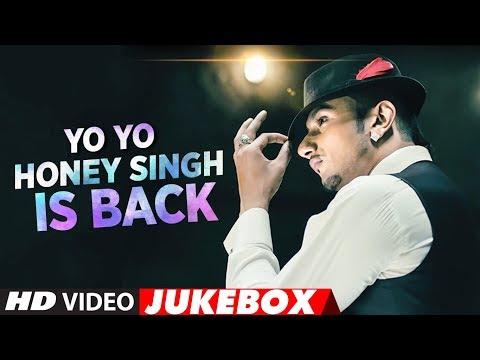 Xxx Mp4 YoYoHoneySingh Is Back New Songs 2018 Best Of Yo Yo Honey Singh Songs Video Jukebox 2018 3gp Sex